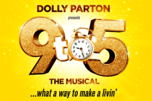 Nine To Five The Musical tickets