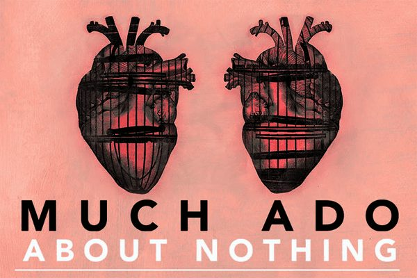 Much Ado About Nothing Globe